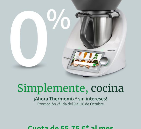 PROMOCION Thermomix® SIN INTERESES