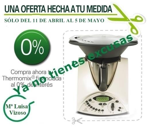 VUELVE EL 0% LA PROMOCIÓN MAS ESPERADA DE Thermomix®