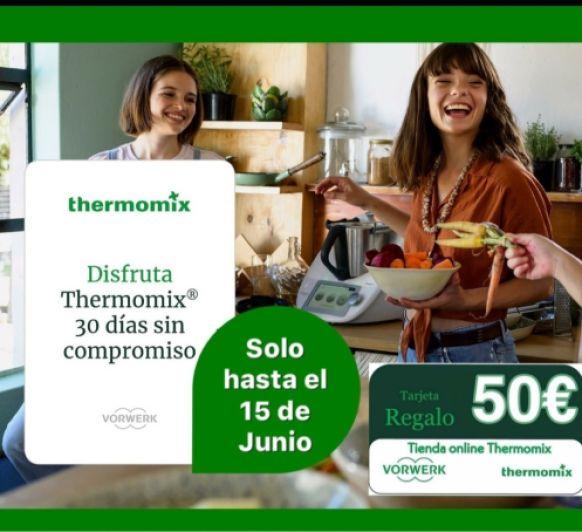 Disfruta 30 días de Thermomix® sin compromiso y sino te gusta la devuelves