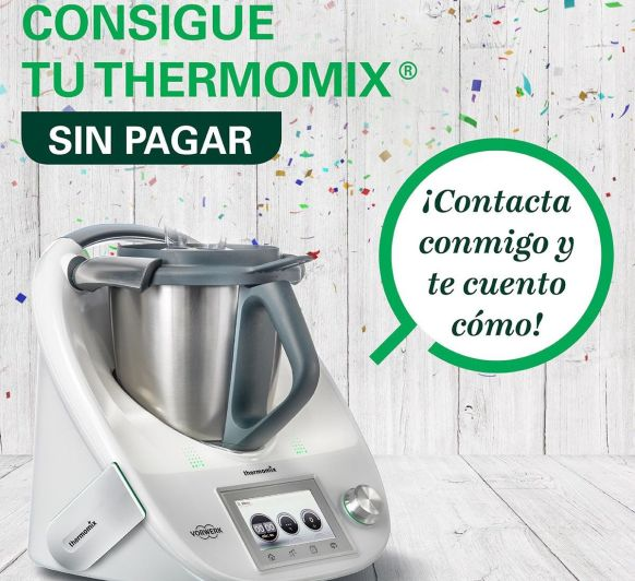 ¿QUIERES TU Thermomix® A COSTE 0 EUROS?
